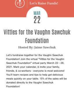 Vittles for The Vaughn Sawchuk Foundation